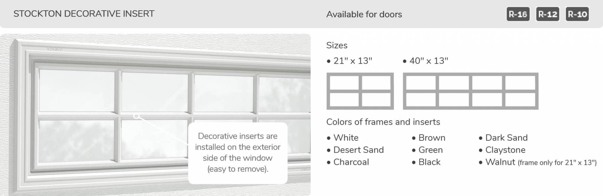 Stockton Decorative Inserts, 21' x 13' and 40' x 13', available for doors R-16, R-12, R-10